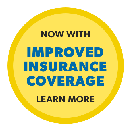 Now with improved insurance coverage. Learn more.